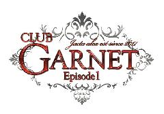 GARNET Episode1 ガーネット エピソード1